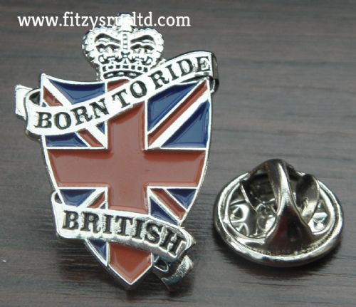 Born to Ride British Pin Badge Motorbike Biker